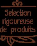 selecrion rigoureuse de produits bio
